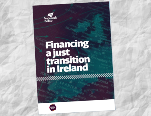Trademark Belfast launches Financing a Just Transition report